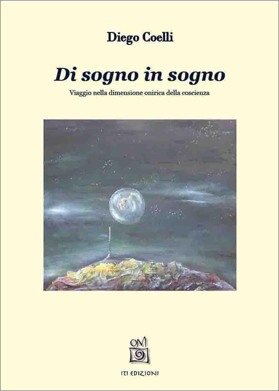 Di sogno in sogno - Viaggio nella dimensione onirica della coscienza